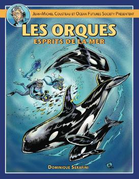 OrcasSpritisOfTheSea - 'Les orques, esprits de la mer', une émouvante BD